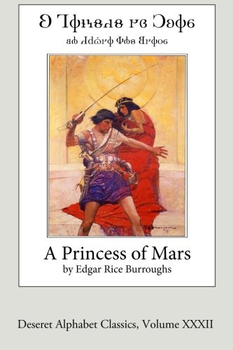 9781512087239: A Princess of Mars (Deseret Alphabet edition) (Deseret Alphabet Classics) (Volume 32)