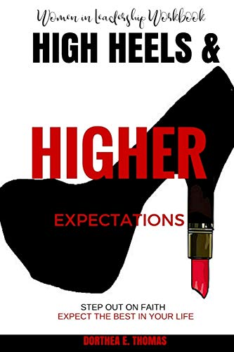 9781512087406: High Heels and Higher Expectations