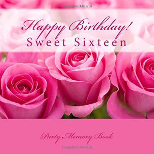 Happy Birthday Sweet Sixteen Party Memory Book 16th Gifts