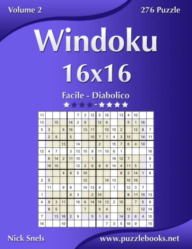 9781512089431: Windoku 16x16 - Da Facile a Diabolico - Volume 2 - 276 Puzzle (Italian Edition)