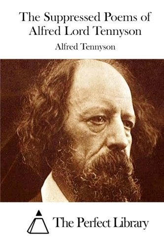 9781512090413: The Suppressed Poems of Alfred Lord Tennyson (Perfect Library)