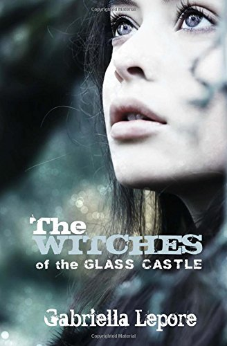 9781512092196: The Witches of the Glass Castle (Volume 1)