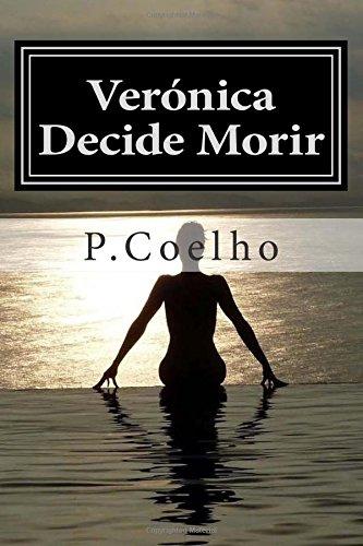 9781512092646: Verónica Decide Morir: Novela sobre la locura
