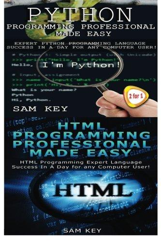 9781512093353: Python Programming Professional Made Easy & HTML Professional Programming Made Easy (Volume 50)