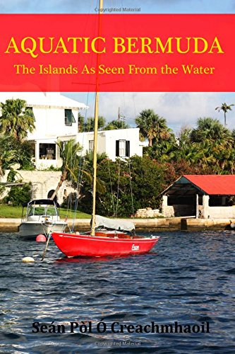 9781512093834: Aquatic Bermuda: The Islands as Seen From The Water