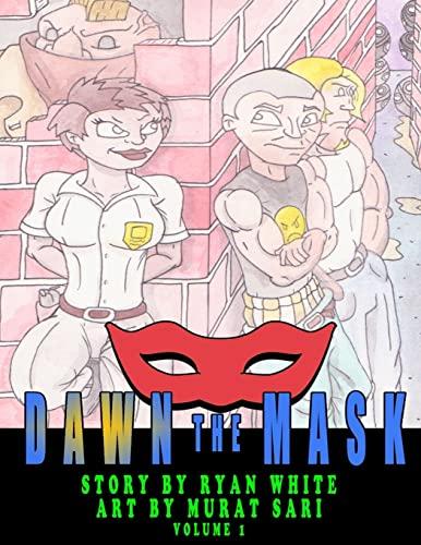 Dawn the Mask (Black & White) (Volume 1): White, Ryan