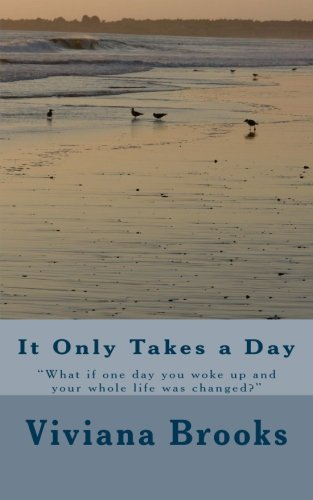 9781512094770: It Only Takes a Day