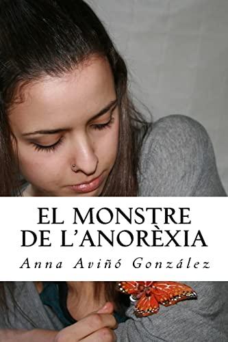 9781512094992: El monstre de l'Anorèxia (Catalan Edition)