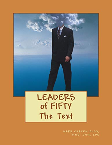 9781512096644: The Leaders of Fifty: The Text