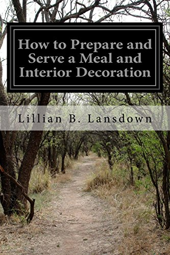 9781512097092: How to Prepare and Serve a Meal and Interior Decoration