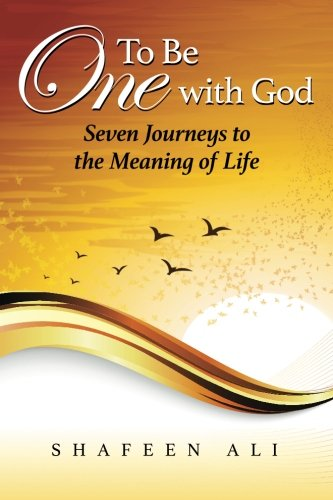 9781512098440: To Be One with God: Seven Journeys to the Meaning of Life