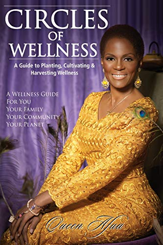9781512098662: Circles of Wellness: A Guide to Planting, Cultivating and Harvesting Wellness