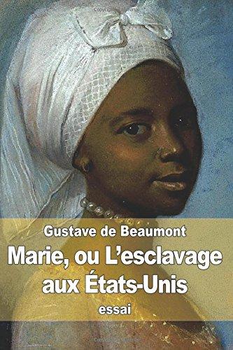 9781512099072: Marie, ou L'esclavage aux États-Unis (French Edition)