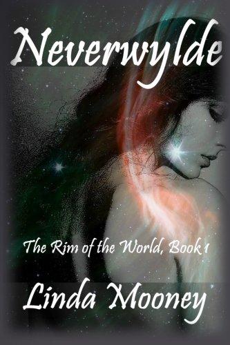 9781512099263: Neverwylde (The Rim of the World) (Volume 1)