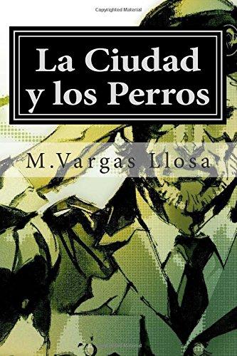 9781512099560: La Ciudad y los Perros