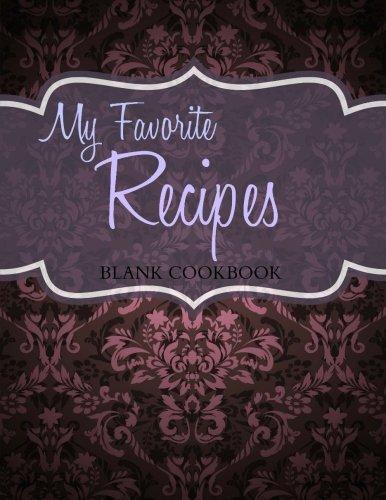 9781512100068: My Favorite Recipes: Blank Cookbook: Volume 7 (Beautiful Blank Cookbooks)