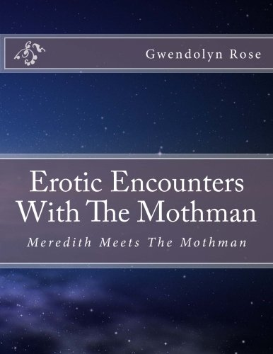 9781512101676: Erotic Encounters With The Mothman: A Supernatural Smut Party with Ed Lee'sSeal of Approval (Monster Erotica)
