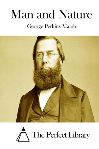 Man and Nature: George Perkins Marsh