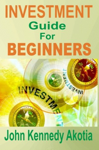 9781512102369: Investment Guide For Beginners