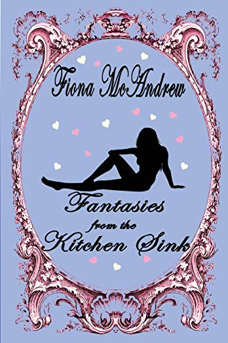9781512103380: Fantasies From The Kitchen Sink