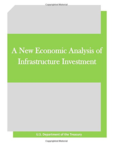 9781512104066: A New Economic Analysis of Infrastructure Investment