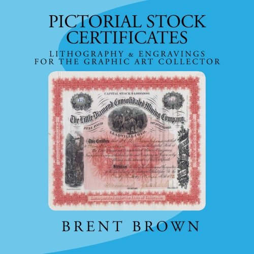 9781512104325: Pictorial Stock Certificates: Lithography & Engravings For The Graphic Art Collector
