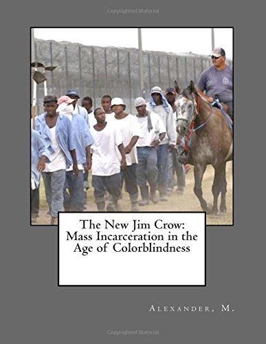 9781512104639: The New Jim Crow: Mass Incarceration in the Age of Colorblindness