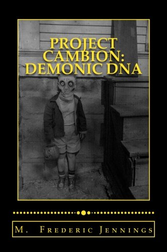 9781512105926: Project: Cambion Demonic DNA: Satan's genetic mutation program finally exposed