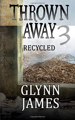 9781512107593: Thrown Away 3 (Recycled) (Thrown Away Saga) (Volume 2)
