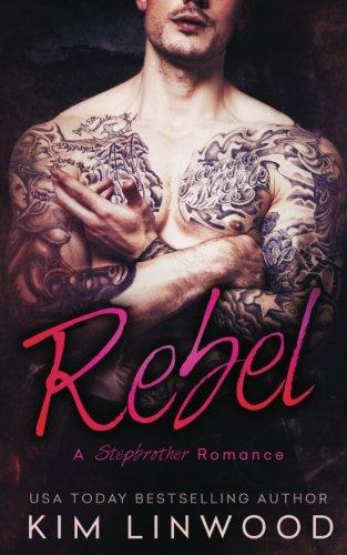 9781512107647: Rebel: A Stepbrother Romance