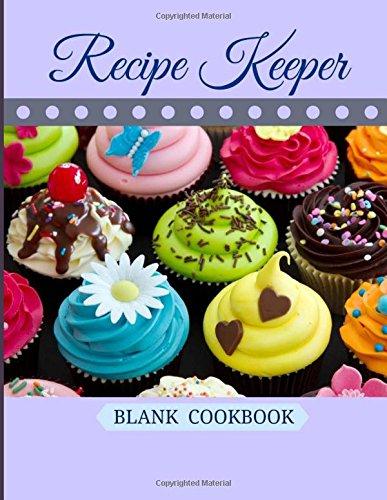 9781512108606: Recipe Keeper: Blank Cookbook (Favorite Recipes-Colorful Desserts Cover Design) (Volume 5)