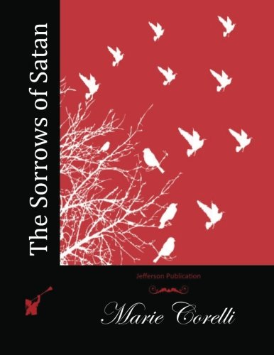 9781512110364: The Sorrows of Satan