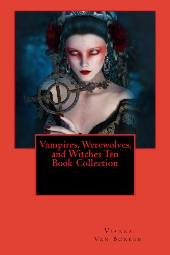 9781512111248: Vampires, Werewolves, and Witches Ten Book Collection