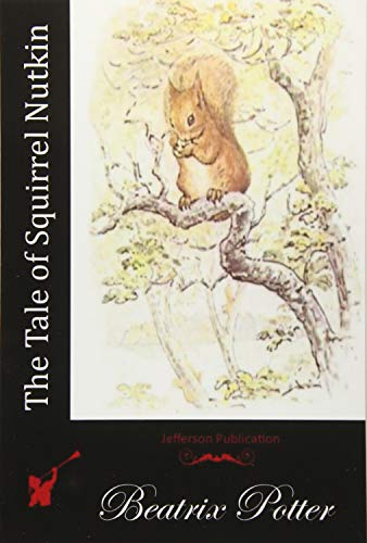 9781512111729: The Tale of Squirrel Nutkin