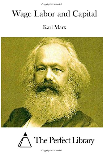 9781512112313: Wage Labor and Capital (Perfect Library)