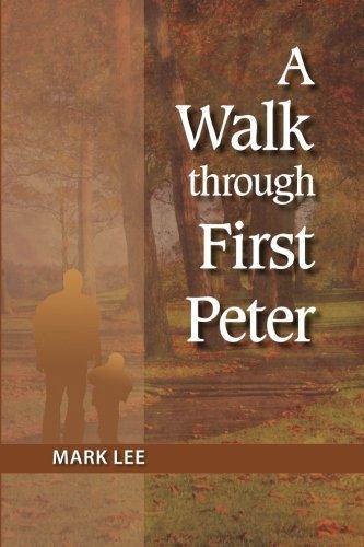9781512113921: A Walk Through 1 Peter