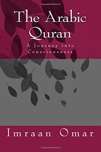 9781512113938: The Arabic Quran: A Journey in Consciousness