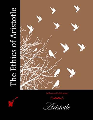 9781512115888: The Ethics of Aristotle