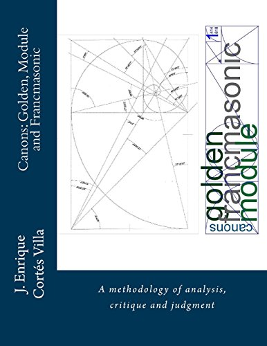 9781512116021: Canons: Golden, Module and Francmasonic.: A methodology of analysis and judgment.