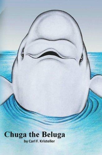 9781512116359: Chuga the Beluga