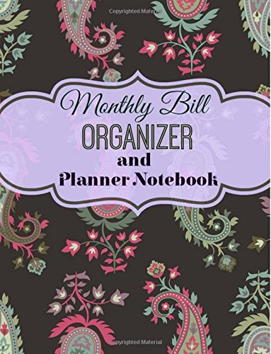 9781512117776: Monthly Bill Organizer and Planner Notebook (Simple Budget Planners) (Volume 1)