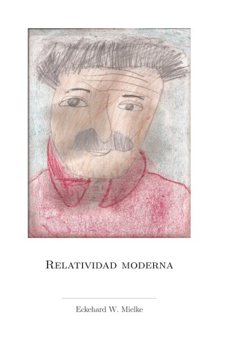 9781512117820: Relatividad Moderna