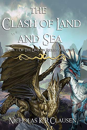 9781512118544: The Clash of Land and Sea: A Dragon Riders of Arvain Novel (Book 2) (Volume 2)