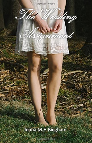 The Wedding Assignment: Jenna M.H. Bingham