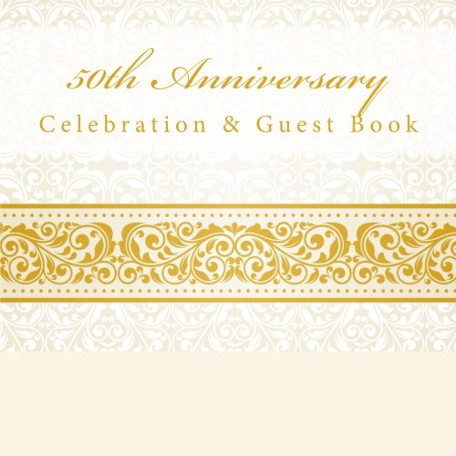 9781512120066: 50th Anniversary: Celebration & Guest Book with Photo Pages