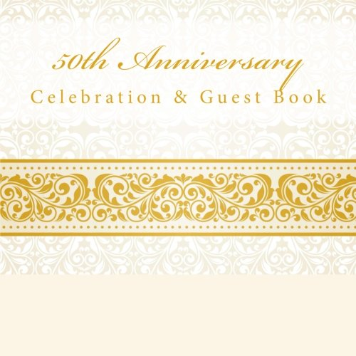 9781512120097: 50th Anniversary: Celebration & Guest Book with Photo Pages