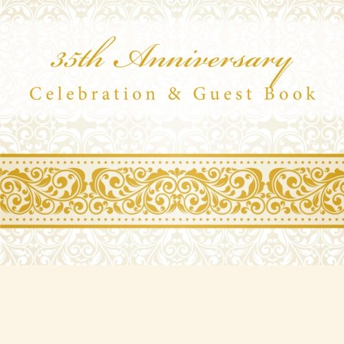 9781512120103: 35th Anniversary: Celebration & Guest Book with Photo Pages