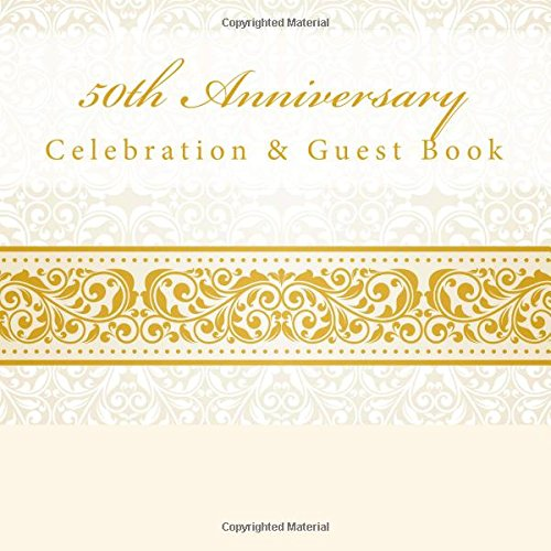 9781512120134: 50th Anniversary: Celebration & Guest Book with Photo Pages