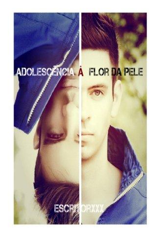 9781512120790: Adolescência à Flor da Pele: Segredos e Mentiras (Volume 1) (Portuguese Edition)