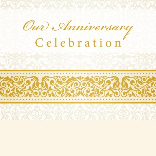 9781512121070: Our Anniversary Celebration: Guest Book & Memory Book with Photo Pages
